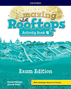 AMAZING ROOFTOPS 4. ACTIVITY BOOK EXAM PACK EDITION