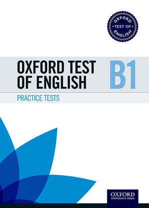 OXFORD TEST OF ENGLISH PRACTICE PACK B1