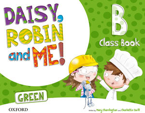 DAISY ROBIN AND ME GREEN B CLASSBOOK