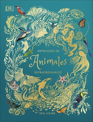 ANTOLOG?A DE ANIMALES EXTRAORDINARIOS