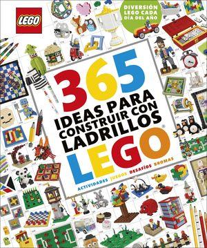 365 IDEAS PARA CONSTRUIR CON LADRILLOS LEGO« NUEVA EDICIÓN