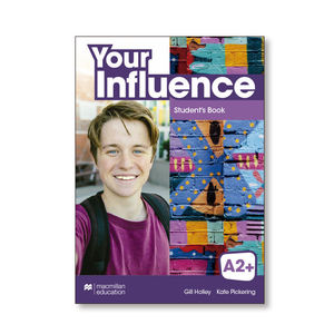 YOUR INFLUENCE A2+ STUDENT'S BOOK PACK