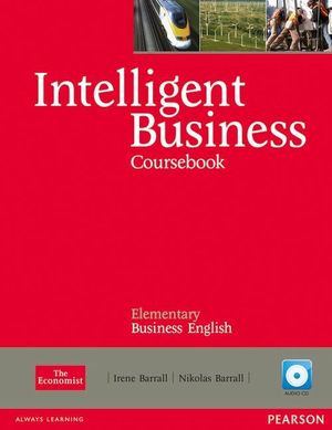 INTELLIGENT BUSINESS ELEMENTARY COURSEBOOK/CD PACK