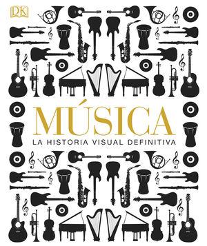 MUSICA HISTORIA VISUAL DEFINITIVA