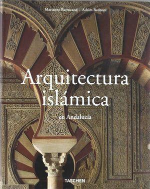 ARQUITECTURA ISLAMICA EN ANDALUCIA