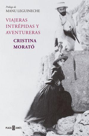 VIAJERAS INTREPIDAS Y AVENTURERAS (EDICION AMPLIADA)