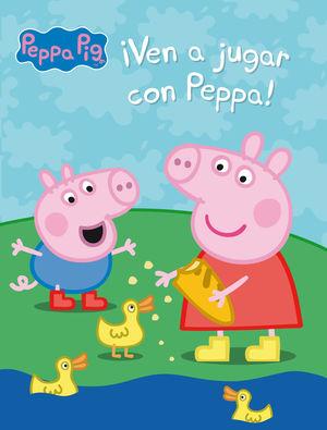 PEPPA PIG. ¡VEN A JUGAR CON PEPPA!