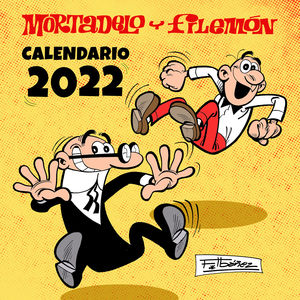 CALENDARIO MORTADELO Y FILEMÓN 2022