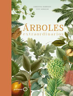 ÁRBOLES EXTRAORDINARIOS