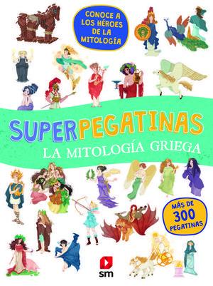 SUPERPEGATINAS LA MITOLOGÍA GRIEGA