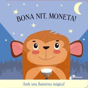 BONA NIT, MONETA!