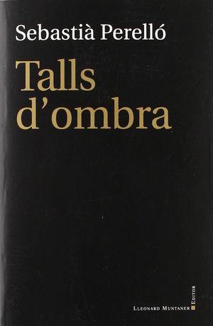TALLS D'OMBRA