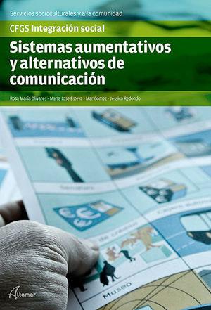 SISTEMAS AUMENTATIVOS Y ALTERNATIVOS DE COMUNICACIÓN