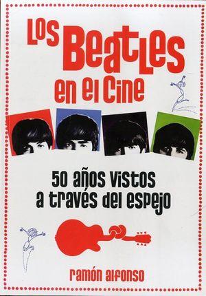 BEATLES EN EL CINE, LOS