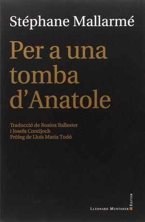 PER A UNA TOMBA D'ANATOLE
