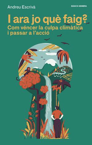 I ARA JO QUE FAIG COM VENCER LA CULPA CLIMATICA PASSAR CATA