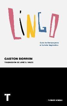 LINGO : GUIA DE EUROPA PARA EL TURISTA LINGÜÍSTICO