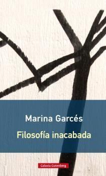 FILOSOFÍA INACABADA- RÚSTICA