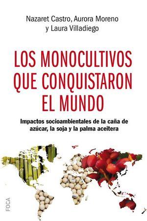 MONOCULTIVOS QUE CONQUISTARON EL MUNDO