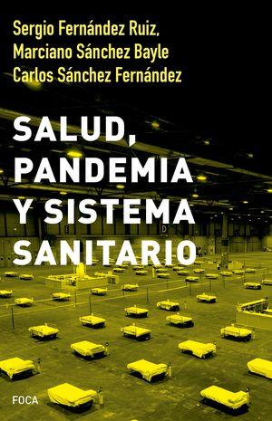 SALUD, PANDEMIA Y SISTEMA SANITARIO
