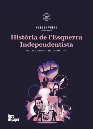 HIST.RIA DE L'ESQUERRA INDEPENDENTISTA