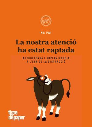 LA NOSTRA ATENCIÓ HA ESTAT RAPTADA