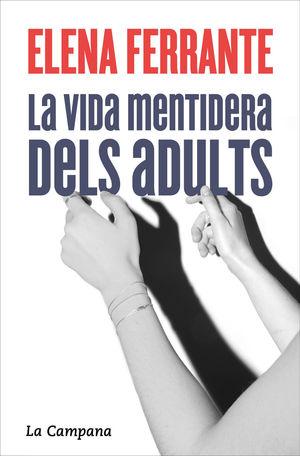 LA VIDA MENTIDERA DELS ADULTS