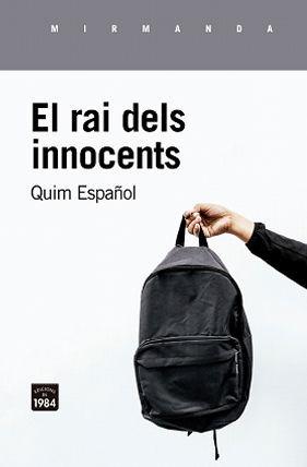 RAI DELS INNOCENTS, EL