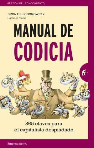 Manual De Codicia 365 Claves Para El Capitalista Despiadado