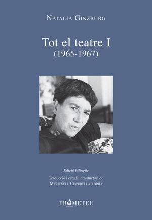 NATALIA GINZBURG - TOT EL TEATRE I (1965-1967)