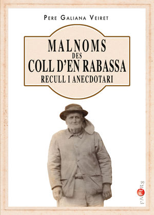 MALNOMS DES COLL D'EN RABASSA. RECULL I