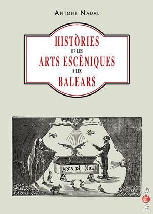 HISTORIES DE LES ARTS ESCENIQUES A LES B