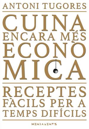 CUINA ENCARA MES ECONOMICA
