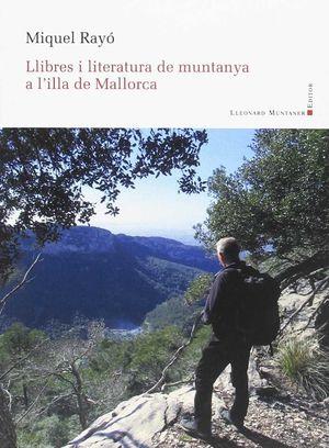LLIBRES I LITERATURA DE MUNTANYA A L'ILLA DE MALLO