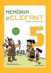 MEMORIA D'ELEFANT 9-10 ANYS