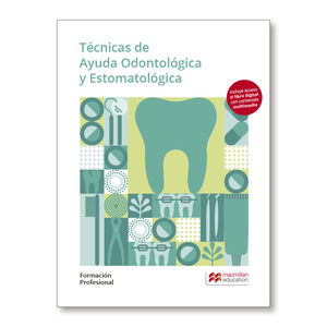 TCNICAS DE AYUDA ODONTOLÓGICA Y ESTOMATOLÓGICA. FORMACIÓN PROFESIONAL 2019