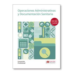OPERACIONES ADMINISTRATIVAS Y DOCUMENTACIÓN SANITARIA. FORMACIÓN PROFESIONAL 201