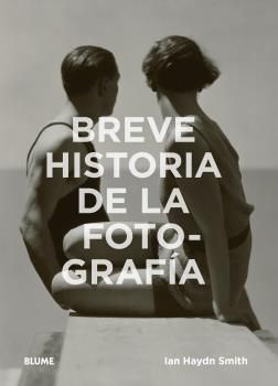BREVE HISTORIA DE LA FOTOGRAFÍA