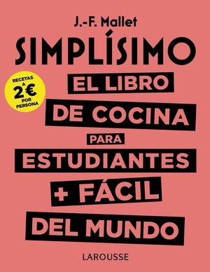 SIMPLSIMO. EL LIBRO DE COCINA PARA ESTUDIANTES FÁCIL DEL MUNDO
