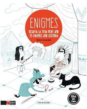 ENIGMES DE LA HISTÒRIA