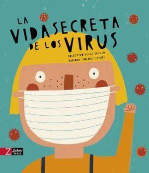 LA VIDA SECRETA DE LOS VIRUS