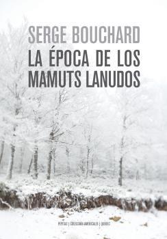 LA ÉPOCA DE LOS MAMUTS LANUDOS