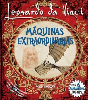 LEONARDO DA VINCI, MAQUINAS EXTRAORDINARIAS POP-UP
