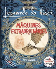 LEONARDO DA VINCI, MAQUINES EXTRAORDINARIES POP-UP
