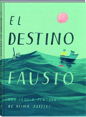 DESTINO  DE FAUSTO, EL