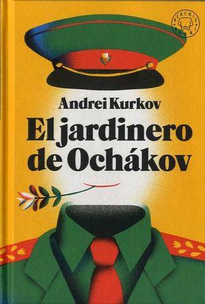 EL JARDINERO OCHÁKOV