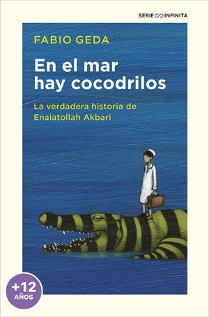 EN EL MAR HAY COCODRILOS (EDICION ESCOLAR)