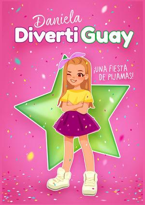 DANIELA DIVERTIGUAY 1.FIESTA DE PIJAMAS!