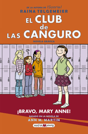 EL CLUB DE LAS CANGURO: ¡BRAVO, MARY ANNE!