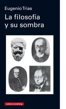 LA FILOSOFÍA Y SU SOMBRA